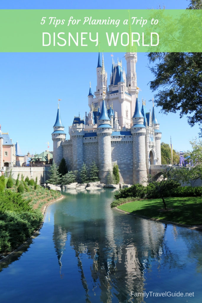 5 Tips for Planning a Trip to Disney World