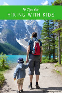10 Tips for Hiking with Kids #familytravel #hiking
